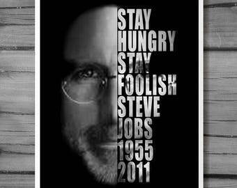 Steve Jobs Digital Print | Quotes 'Stay Hungry, Stay Foolish' Downloadable Collectibles | Poster Gift Idea | Apple Artwork