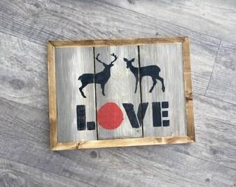 Deer Love sign