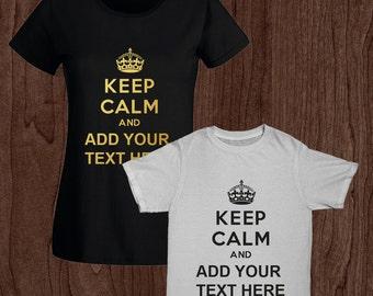 Men & Women's Personalised Keep Calm T-shirt