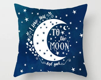 I Love You To The Moon And Back Pillow Baby Nursery Pillow Quote Pillow Nursery Decor Throw Pillow Decorative Pillow Personalized Pillow