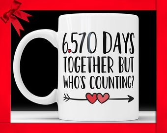 18th anniversary coffee mug 6570 days together but whos counting funny wedding anniversary gift