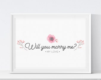 Marriage Proposal Print, Marriage Proposal Printable, Valentines Day, Will You Marry Me Sign, Printable Art, Instant Download