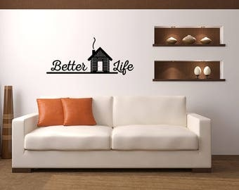 Better Life Cabin Vinyl Wall Quote