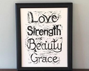 "Love, Strength, Beauty, Grace, Fine Art Print, Original Relief Print, 8"" x 10"""