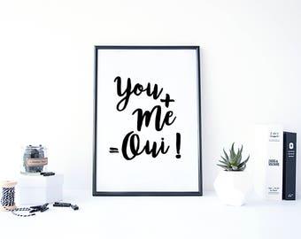 You Me Qui Print - Quote Print, Digital Print, Black and White Print, Typography print, Scandinavian Print