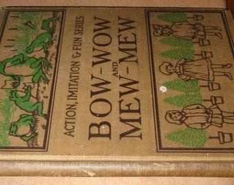 Antique Childrens Book: Bow-Wow and Mew-Mew 1905 Mara L. Pratt-Chadwick