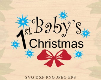 Baby Christmas svg First Christmas svg Christmas EPS Dxf Christmas tree svg Cut File Clip Art Files for Silhouette Studio Cricut Downloads