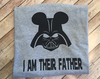SALE , Disney Dad shirt, Star Wars, Custom Darth Vader shirt ,Star Wars Shirt- Disney Shirt-  I am their Father