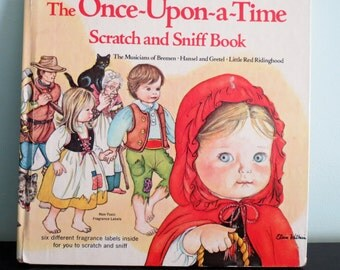 The Once Upon a Time Scratch and Sniff Book Vintage Collectible Book