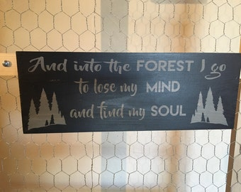 Into the forest*quote*wood sign