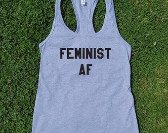 Feminist Af custom tank top, nasty woman, feminist tee, women's rights,