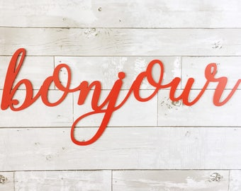 Bonjour Sign - Metal Wall Art - Metal Sign - French Home Decor