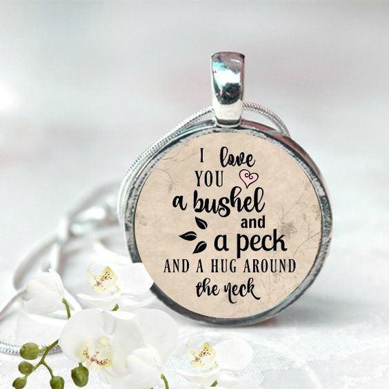 I Love You A Bushel And A Peck Necklace: I LOVE You A Bushel And A Peck CHARM Pendant Inspirational