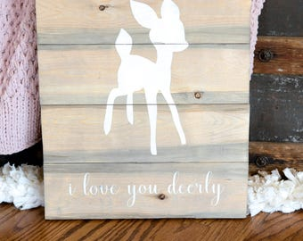 Love You Deerly Sign