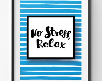 No Stress Relax Quote Print, Handletter Modern Poster, Typography Art, Relax Poster, Cursive Quote Print, Blue Lines Print, Square Decor