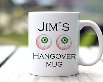 Personalized Hangover Mug - Funny Mug - Stag Party Gift