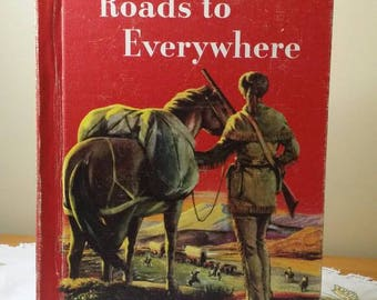 Roads to Everywhere, Ginn Basic Reading Book 1956. Children's reading book.