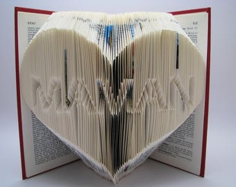 Folded book - Maman Heart - Mothers day gift - Book sculpture - Altered book - Love gift - Mum - Mom