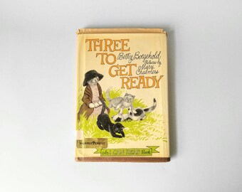 Three to get ready, 1965 by betty boegehold,illustrated childrens book, vintage childrens books, paper ephemera, old childrens books