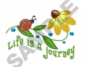 Life Is A Journey - Machine Embroidery Design