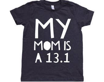 My Mom is a 13.1 Marathon Children's Tee - Kids - Toddler - Baby - Marathon Runner - Triblend