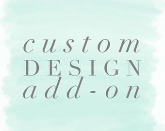Custom design add-on