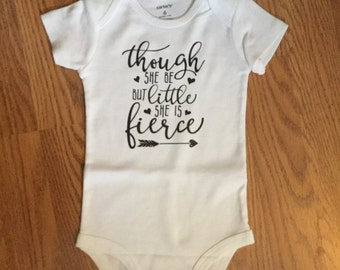 Though She Be But Little She is Fierce Bodysuit, Though She Be But Little She is Fierce One Piece, Infant Clothing, Baby Clothing, Baby