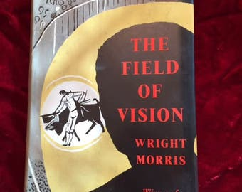The Field of Vision by Wright Morris