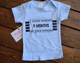 I Just Spent 9 Months on the Inside Pink or Blue Funny Graphic T-shirt Newborn 0-3 Free Shipping