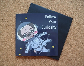 Astronaut Pug - Square Greeting Card - 141mm x 141mm