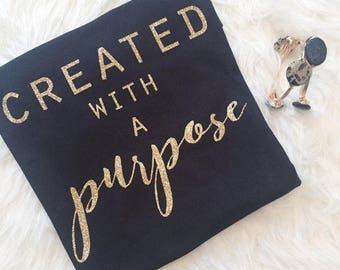 CREATED with a PURPOSE t-shirt with GLITTER print
