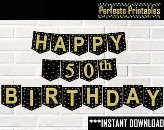 Printable Happy Birthday Banner, Black and Gold, 20th, 30th, 40th, 50th, 60th, 70th, 80th, 90th  Decorations Birthday, INSTANT DOWNLOAD