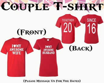 I Love My Awesome Wife I Love My Awesome Husband T Shirt Together Since On Back Front Back Printed Tshirt Couple T Shirts Gift For Couple