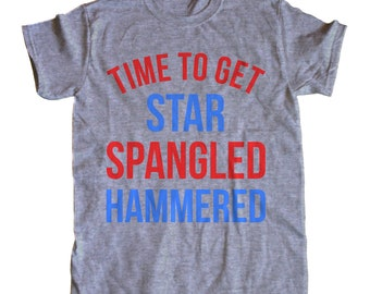 Time To Get Star Spangled Hammered Men's T-Shirt