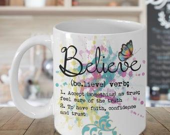 Believe Watercolor Art Gift Mug for Her, Inspirational Gift Mug