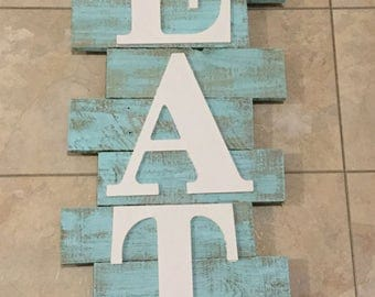 Pallet wood eat sign