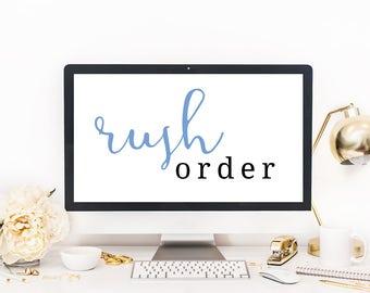 Rush My Order — One Business Day Turnaround