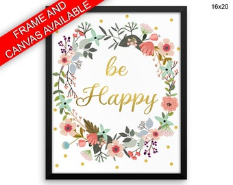 Be Happy Printed  Poster Be Happy Framed Be Happy Inspirational Art Be Happy Inspirational Print Be Happy Canvas Be Happy Floral Wreath