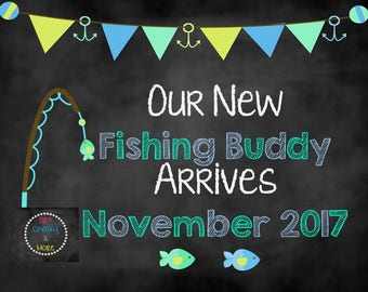 Our New Fishing Buddy, Pregnancy Announcement, Fishing Pregnancy Announcement, Chalkboard Announcement