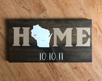 Custom HOME Wood Sign with State and Date