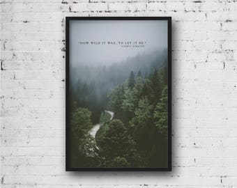 Let it Be  Nature Home Decor Quote Print