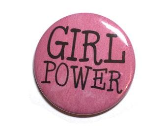 Girl Power Pin or Magnet - Pink Feminist, Feminism, Women Power - Protest March Pinback Button Badge or Fridge Magnet