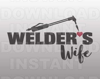 Welders Wife SVG,Welding SVG File,Welder SVG File -Commercial & Personal Use- Vector svg for Cricut,Silhouette,digital cut file,decal design