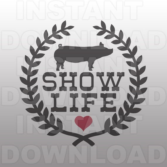Show Stock Pig Svg Filelaurel Wreath Show Life Svg File