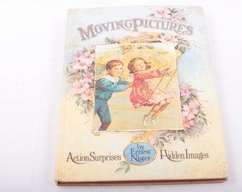 Moving Pictures, Pop Up Book, Victorian, Action Surprises, Hidden Images, Ernest Nister, Vintage Children's Book, Illustrated ~ 161109