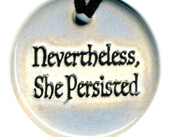 Nevertheless She Persisted Ceramic Necklace in Pale Blue Gray