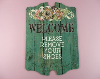 WELCOME SIGN Please Remove Your Shoes - Wooden Home Decor Entryway Foyer Plaque Rustic Wood - Large Plaque