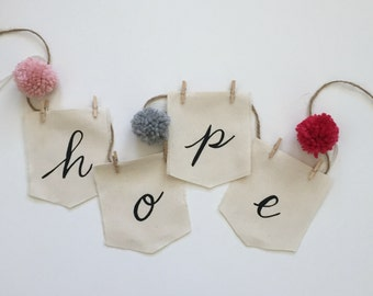 Fabric Scrap inspiration Word Hope prayer Flags, Hand painted lettered hope flag, pennant, Fabric Banner, Hope Wall Hanging sign