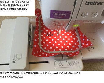 Machine Embroidery Letters for Sassy Aprons ONLY, Business Name Embroidery, Your Name embroidery for any Sassy Apron