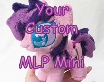 "Your Custom My Little Pony Plush 7"" Mini - Made to Order"